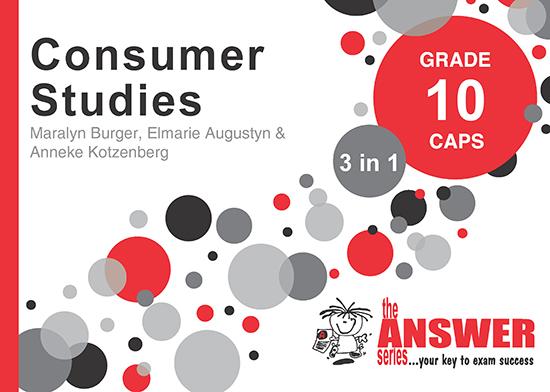 Grade 10 Consumer Studies - Study Guide