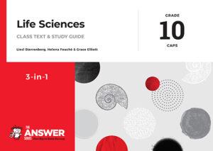 Grade 10 Life Sciences - Study Guide