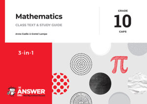 Grade 10 Mathematics - Study Guide