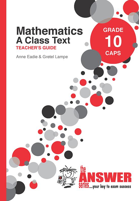 Grade 10 Mathematics Class - Study Guide