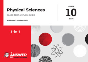 Grade 10 Physical Sciences - Study Guide