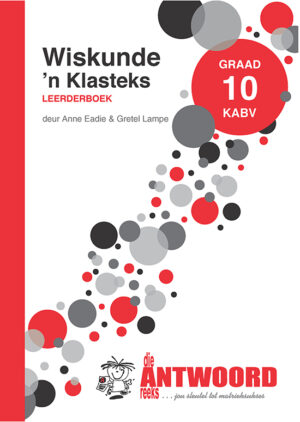 Grade 10 Wiskunde Klasteks - Study Guide