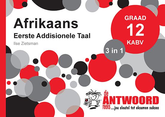 Grade 12 Afrikaans Eerste Addisionele Taal - Study Guide