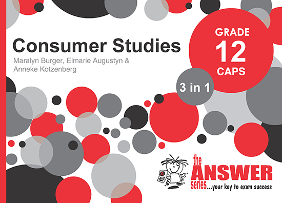 Grade 12 Consumer Studies - Study Guide