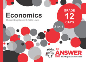 Grade 12 Economics - Study Guide